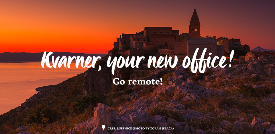 Kvarner, your new office!